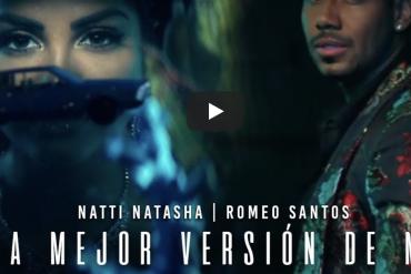 Natti Natasha X Romeo Santos - La Mejor Versión De Mi (Remix) [Official Video] dominicana